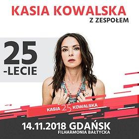 Koncerty: Kasia Kowalska z Zespołem - 25-lecie