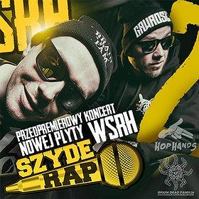 Koncerty: Przedpremierowy koncert WSRH x DJ Soina x Arach