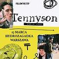 Koncerty: Tennyson, Warszawa