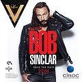 Imprezy: Bob Sinclar DJ set by Ciroc & The View, Warszawa