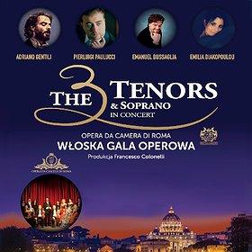 Koncerty: The 3 Tenors & Soprano - Włoska Gala Operowa - Warszawa