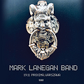 Pop / Rock: Mark Lanegan Band, Warszawa