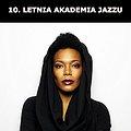 Koncerty: 10. Letnia Akademia Jazzu: China Moses, Łódź