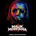 Koncerty: Malik Montana - Koncert Premierowy 022!, Warszawa