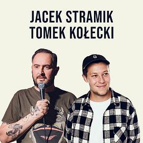 Stand-up: Stand-up Starachowice: Jacek Stramik & Tomek Kołecki