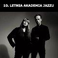 Koncerty: 10. Letnia Akademia Jazzu: Sidsel Endresen, Stian Westerhus, Łódź