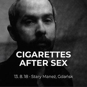 Koncerty: Cigarettes After Sex