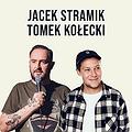 Stand-up Kielce: Jacek Stramik & Tomek Kołecki