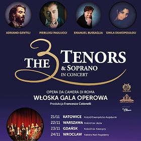: The 3 Tenors & Soprano - Gdańsk