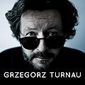 Koncerty: GRZEGORZ TURNAU / 7 WIDOKÓW W DRODZE DO KRAKOWA, Poznań