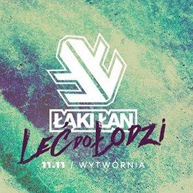 Koncerty: ŁĄKI ŁAN LEĆ TOUR