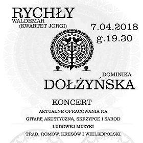 Koncerty: Waldemar Rychły & Dominika Dołżyńska