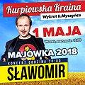Koncerty: Wielka Majówka ze Sławomirem w Kurpiowskiej Krainie!, Wydmusy