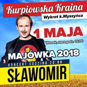 Concerts: Wielka Majówka ze Sławomirem w Kurpiowskiej Krainie!