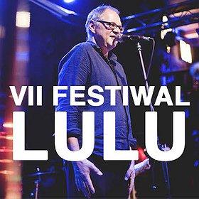 Festiwale: Festiwal LULU - VII EDYCJA