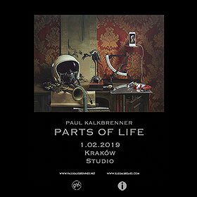 Events: Paul Kalkbrenner - Parts of Life - Kraków