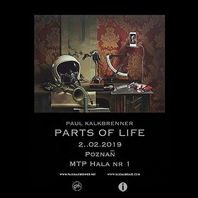 Imprezy: Paul Kalkbrenner - Parts of Life - Poznań