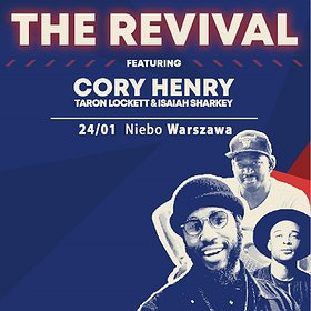 Inne: The Revival featuring Cory Henry, Taron Lockett, and Isaiah Sharkey