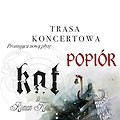 Koncerty: KAT & R.Kostrzewski 'Trasa Popiór' - Poznań, Poznań