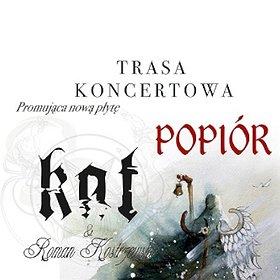 Koncerty: KAT & R.Kostrzewski 'Trasa Popiór' - Poznań