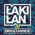 Koncerty: Łąki Łan & Dmuchawce, Łódź