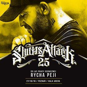 Koncerty:  25 lat Peja/Slums Attack + GOŚCIE