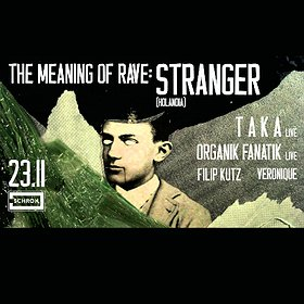 Events: The Meaning of Rave: Stranger