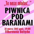"""Koncerty: Piwnica Pod Baranami - """"Ta nasza młodość"""", Gdańsk"""