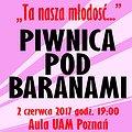 """Koncerty: Piwnica Pod Baranami - """"Ta nasza młodość"""", Poznań"""