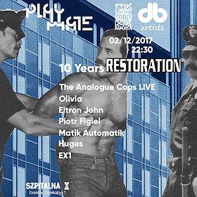 Muzyka klubowa: Playmate + Ktoś Cię Kocha = 10 Years Restoration: Analogue Cops