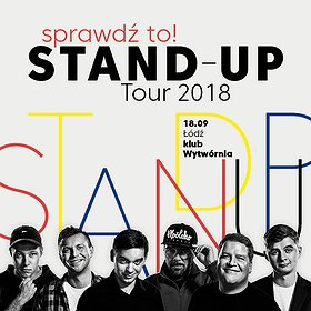 Stand-up: Sprawdź to! Stand-up Tour 2018 - Łódź