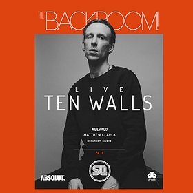 Imprezy: The Backroom pres Ten Walls live