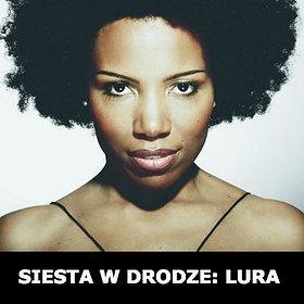 Koncerty: SIESTA W DRODZE: LURA