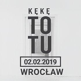"""Concerts: KęKę """"To Tu"""" - Wrocław"""