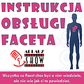 Instrukcja Obsługi Faceta - Szczecin
