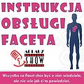 Instrukcja Obsługi Faceta - Kraków