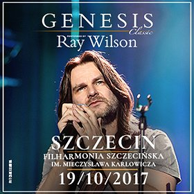 Concerts: RAY WILSON Genesis Classic - Szczecin
