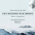 Imprezy: Piąty Warszawski Salon Ambientu, Warszawa