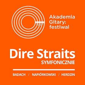 Koncerty: Akademia Gitary - Finał Festiwalu: DIRE STRAITS SYMFONICZNIE