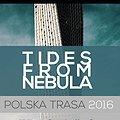 Koncerty: TIDES FROM NEBULA / TRANQUILIZER, Warszawa