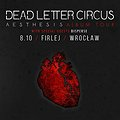 Koncerty:  Dead Letter Circus + Disperse, Wrocław