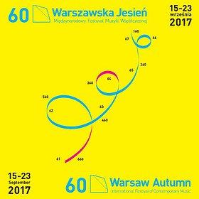 Concerts: 60. Międzynarodowy Festiwal Muzyki Współczesnej Warszawska Jesień