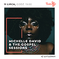 12. LAJ - MICHELLE DAVID & THE GOSPEL SESSIONS