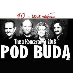 Koncerty: 40-lecie Zespołu Pod Budą