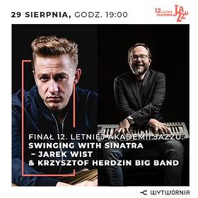 Festivals: 12. LAJ - SWINGING WITH SINATRA – JAREK WIST & KRZYSZTOF HERDZIN BIG BAND