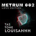 Imprezy: Metrum 002 Love Edition | Louisahhh / RAAR, Olsztyn