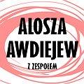 Alosza Awdiejew z Zespołem