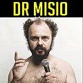 Koncerty: DR MISIO, Łódź