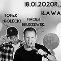 Stand-up Iława: Tomek Kołecki & Maciej Brudzewski