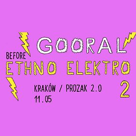 Koncerty: Gooral / Before Ethno Elektro 2